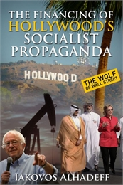 The Financing of Hollywood's Socialist P... by Alhadeff, Iakovos