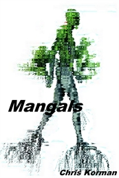 Mangals by Korman, Chris