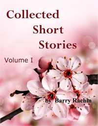 Collected Short Stories by Rachin, Barry