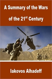 A Summary of the Wars of the 21st Centur... by Alhadeff, Iakovos
