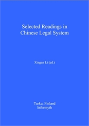 Selected Readings in Chinese Legal Syste... by Li, Xingan, Dr.