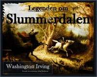 Legenden om Slummerdalen : The Legend of... by Irving, Washington