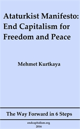 Ataturkist Manifesto: End Capitalism for... by Kurtkaya, Mehmet, Hamit