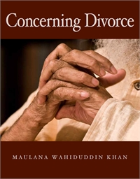Concerning Divorce by Khan, Maulana, Wahiduddin
