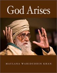 God Arises by Khan, Maulana, Wahiduddin