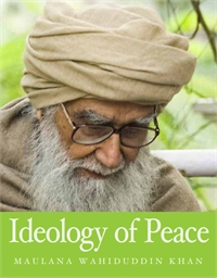 Ideology of Peace by Khan, Maulana, Wahiduddin