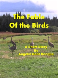 The Fable of the Birds by Rocque, Angie