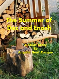 The Summer of Doc and Enoch by Angie Rocque