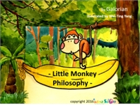 Little Monkey Philisophy by Creations, Galorian