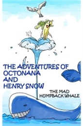 The Adventures of Octonana and Sir Henry... by Creations, Galorian