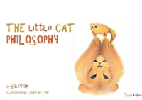 Little Cat Philisophy by Creations, Galorian