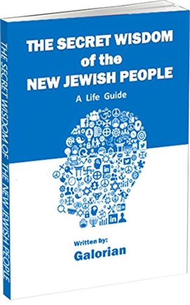 The Secret Wisdom of the New Jewish Peop... by Creations, Galorian