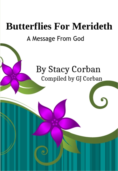 Butterflies for Merideth : A Message fro... by Corban, Stacy, Francis