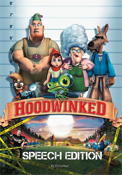 Hoodwinked by Corban, GJ