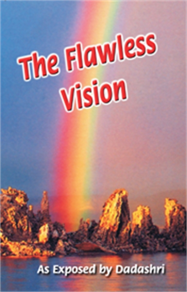The Flawless Vision by Bhagwan, Dada