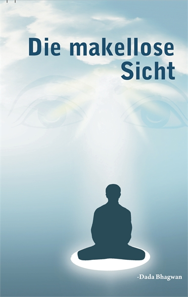 The Flawless Vision (In German) by Bhagwan, Dada