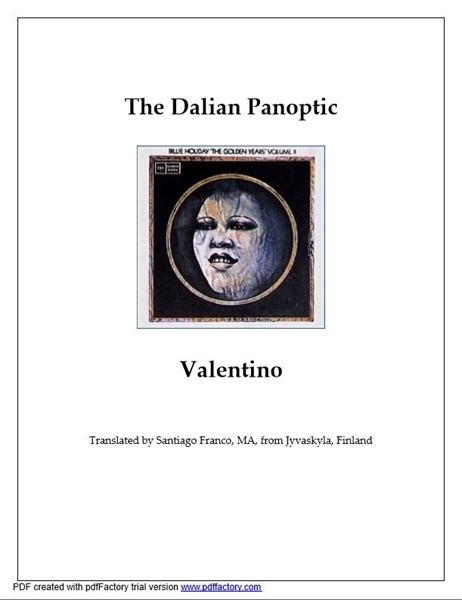 The Dalian Panoptic Volume 1 by Valentino