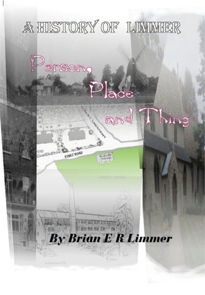 A History  of Limmer   Person Place and ... by Limmer, Brian, E R