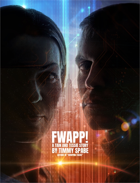 Fwapp! : The Story of Tessie and Tain by Spabe, Timmy
