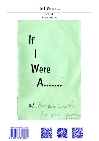 If I Were... (2004) by Huang, Karissa, Ms.