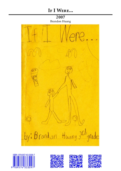 If I Were... (2007) by Huang, Brandon