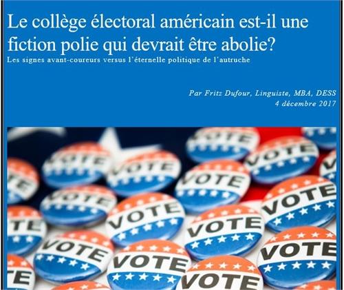 Le Collège Électoral Américain Est-il Un... by Dufour, Fritz