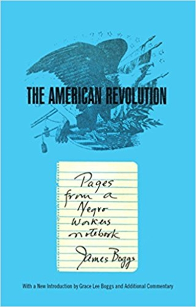 The American Revolution : Pages from a N... by Boggs, James