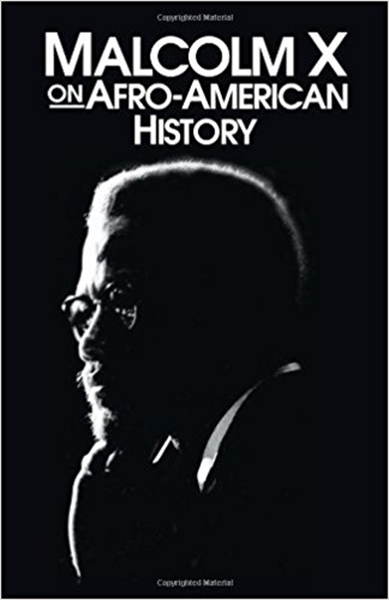 Malcolm X on Afro-American History by Little, Malcolm