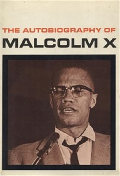 From The Autobiography of Malcolm X by Little, Malcolm