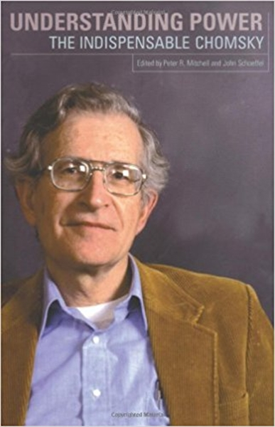 Understanding Power : The indispensible ... by Chomsky, Noam