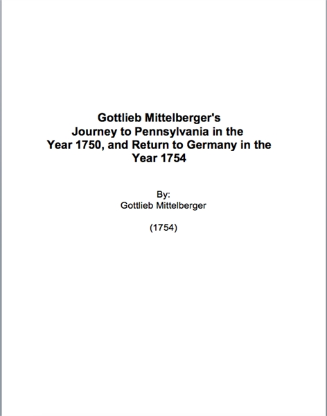 Gottlieb Mittelbarer : Journey to Pennsy... by Mittelberger, Gottlieb
