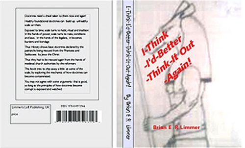 I Think I'd Better Think It Out Again by Limmer, Brian, E. R.