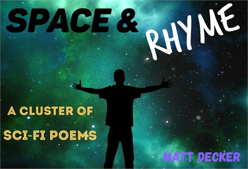 Space & Rhyme by Decker, Matt