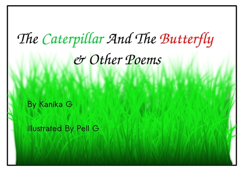 The Caterpillar And The Butterfly & Othe... by G, Kanika