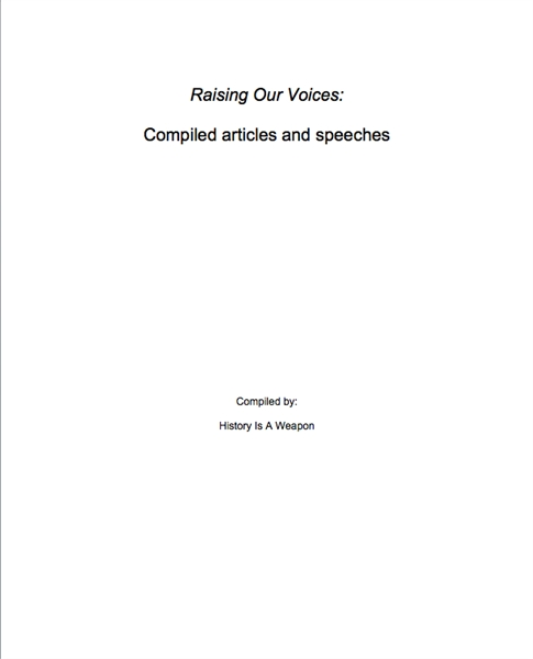 Raising Our Voices : Compiled articles a... by Org, Historyisaweapon