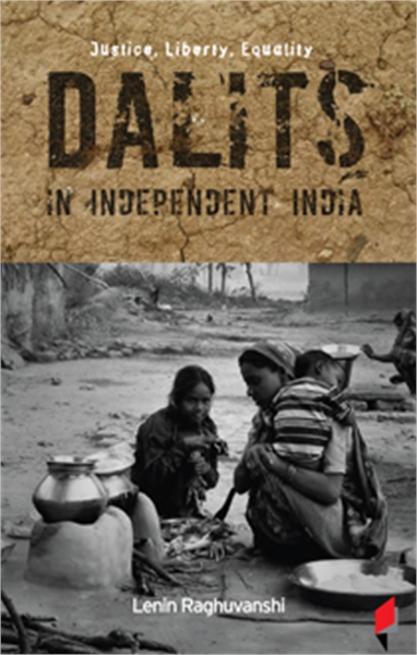 Justice, Liberty, Equality : Dalits in I... by Raghuvanshi, Lenin