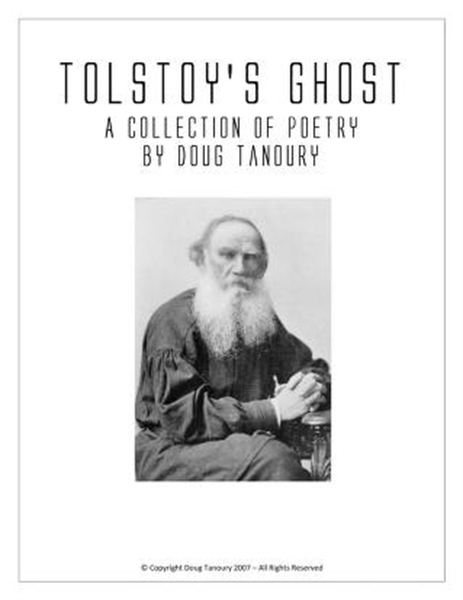 Tolstoy's Ghost : A Collection of Poetry... by Tanoury, Douglas, Girard