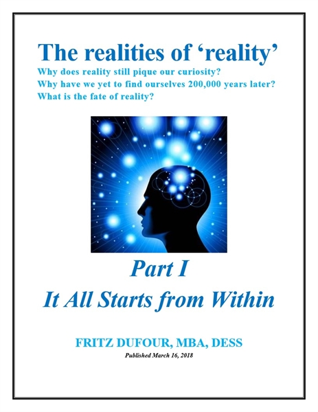 The Realities of 'Reality' - Part I: It ... by Dufour, Fritz