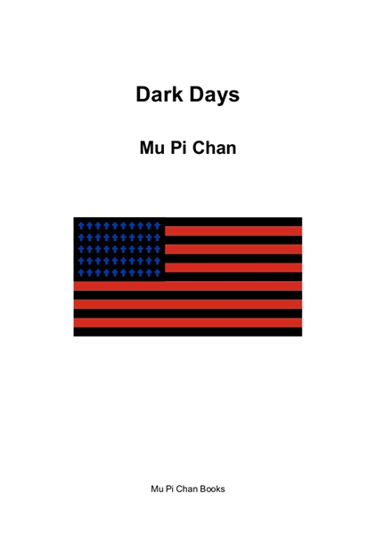 Dark Days by Chan, Mu, Pi