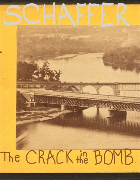 The Crack in the Bomb : A Novel by Schaffer, Alexander, Michael