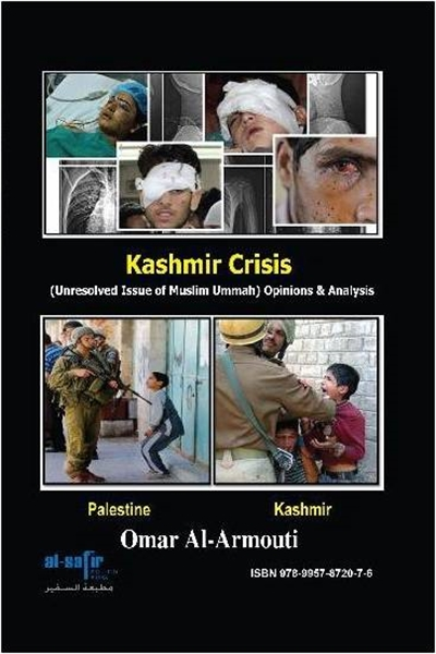 Kashmir Crisis  : (Unresolved issue of M... by Al-Armouti, Omar, Muhammad Anzal