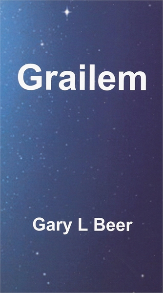 Grailem by Beer, Gary, L