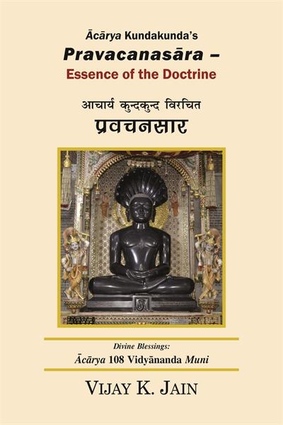 Ācārya Kundakunda's Pravacanasāra :  Ess... by Jain, Vijay, K.