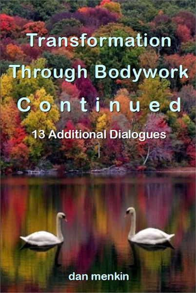 Transformation Through Bodywork Continue... by menkin, dan