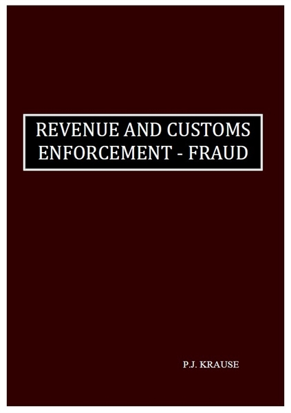 Revenue and Customs Enforcement - Fraud by Krause, Petrus, Jakobus