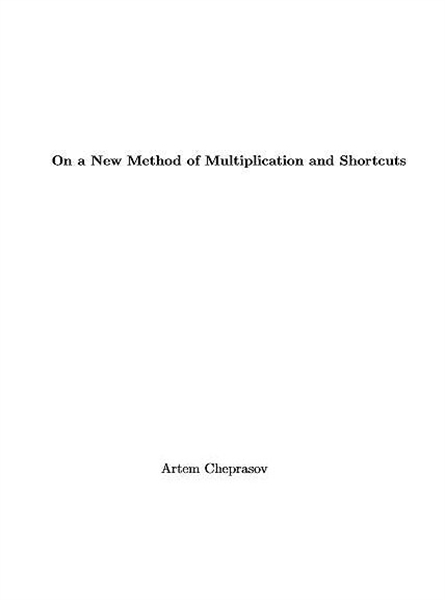 On a New Method of Multiplication and Sh... by Cheprasov, Artem