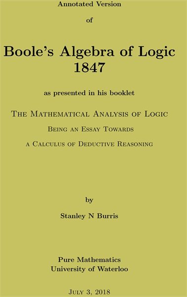 Boole's Algebra of Logic 1847 : an Annot... by Burris, Stanley, N