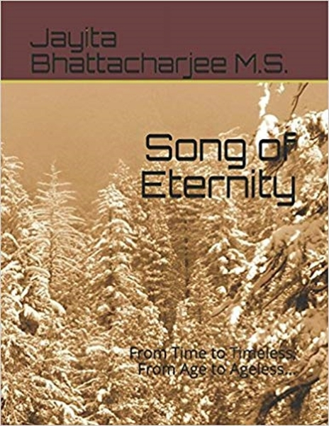 Song of Eternity : by Bhattacharjee, Jayita