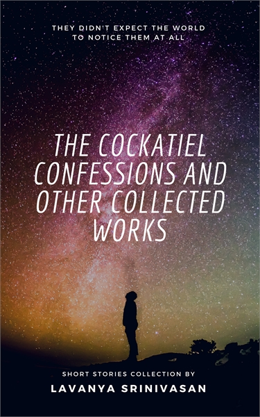 The Cockatiel Confessions and Other Coll... by Srinivasan, Lavanya, Ms.
