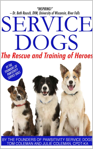 Service Dogs : The Rescue and Training o... by Coleman, Tom